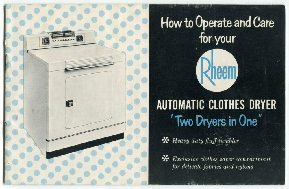 Old Clothes Dryer ~ Vintage quot rheem owners manual automatic clothes dryer