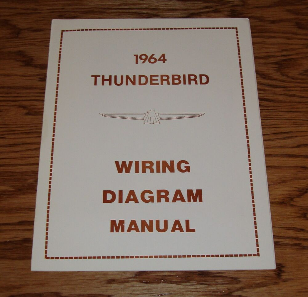 wiring diagram for 1964 ford thunderbird car stereo wiring diagram for 1978 ford thunderbird 1964 ford thunderbird wiring diagram manual 64 | ebay
