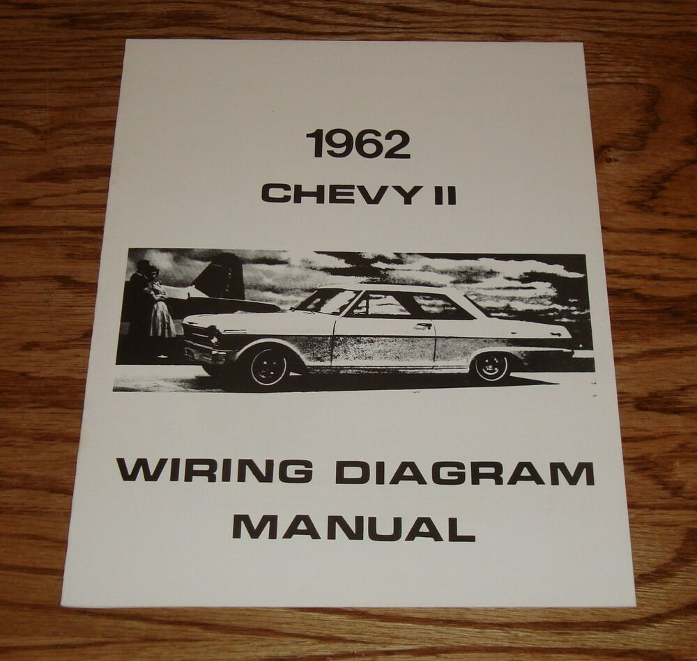 1962 Chevrolet Chevy Ii Nova Wiring Diagram Manual 62