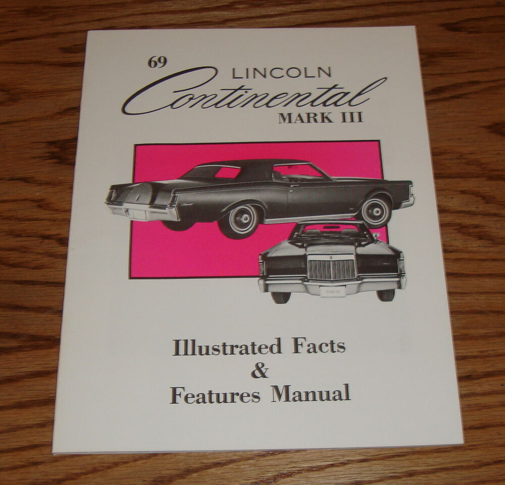 1969 lincoln continental mark iii illustrated facts