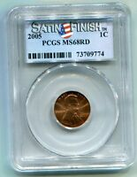2005 Lincoln Cent PCGS Slab MS68 Red, Satin Finish