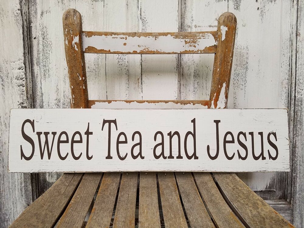 Sweet Tea And Jesus Sign Rustic Wood Sign Farmhouse