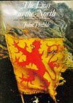 THE LION IN THE NORTH: A PERSONAL VIEW OF SCOTLAND'S HISTORY. , Prebble, John. ,