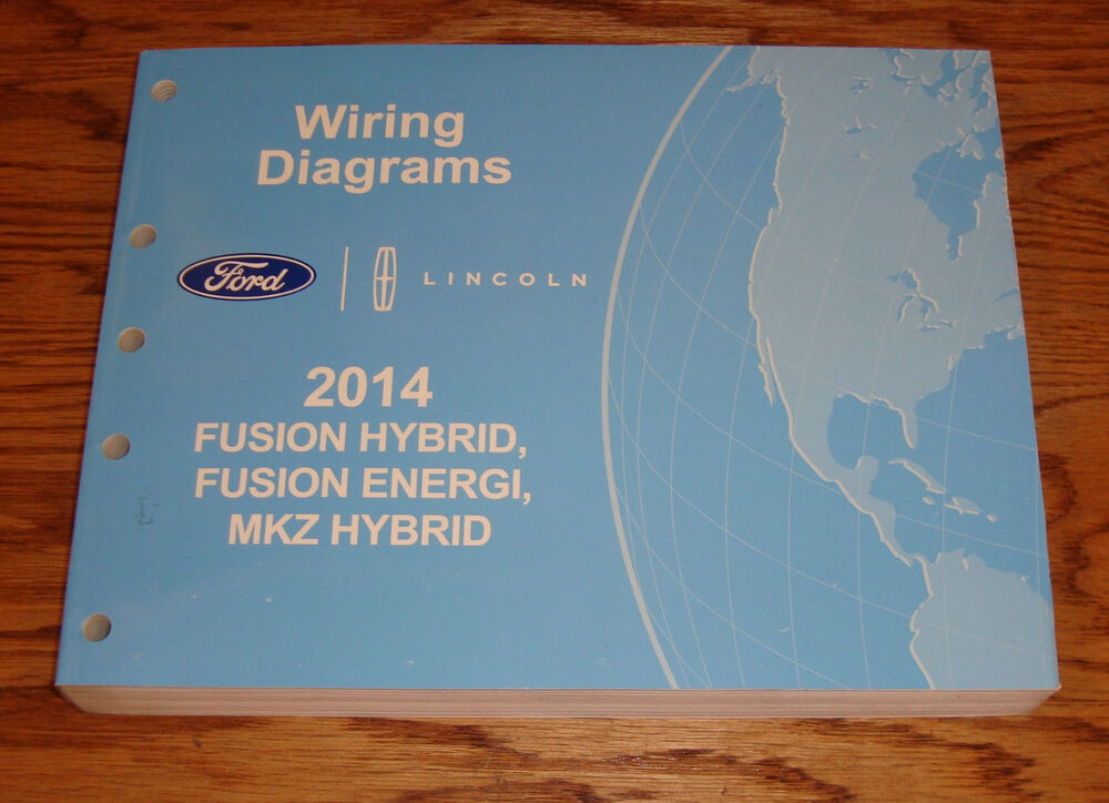 Original 2014 Ford Fusion Hybrid Energi Lincoln Mkz Wiring Diagrams Manual 14