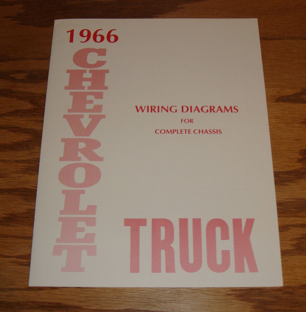 1966 Chevrolet Truck Wiring Diagram Manual For Complete