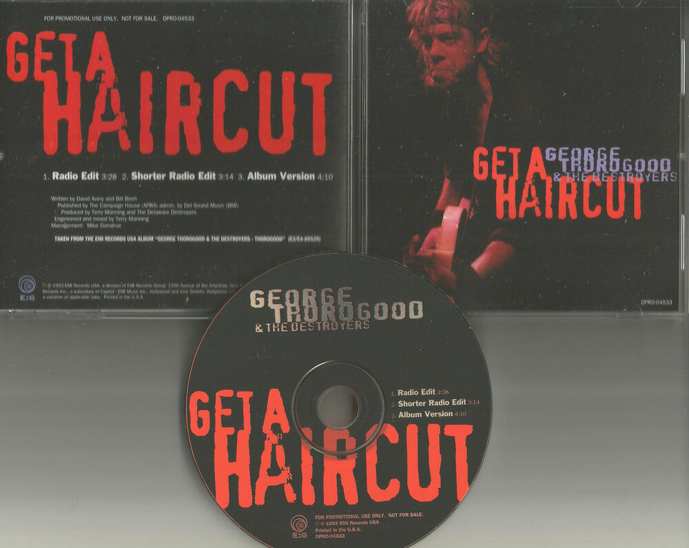 George Thorogood Get A Haircut W 2 Rare Edits Promo Dj Cd Single