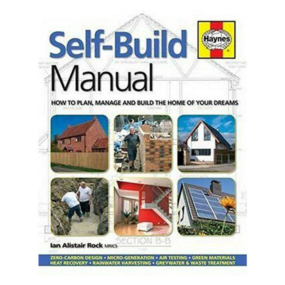 Self-Build Manual How to Plan Manage and Build the Home of Your Dreams NEW  UK | eBay