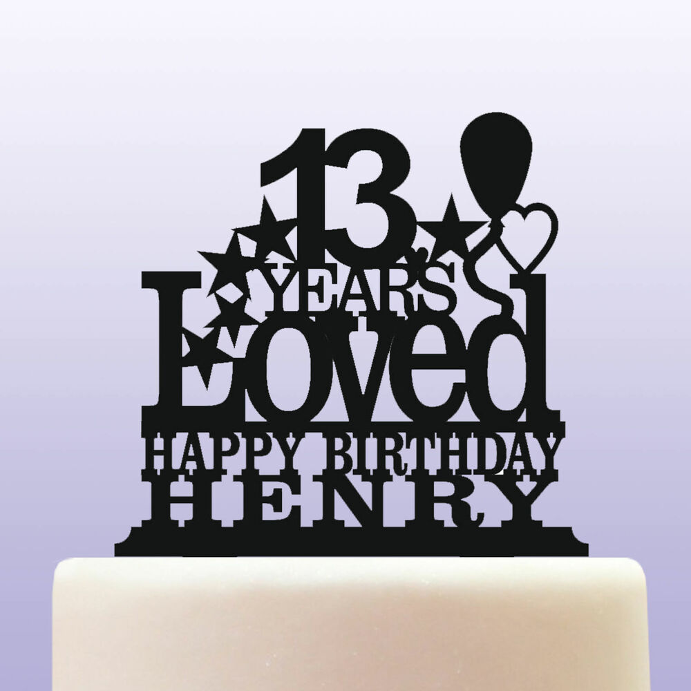 Details About Personalised Acrylic Boy Girl 13th Birthday Teenager Years Loved Cake Topper