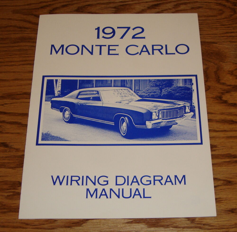 1972 Chevrolet Monte Carlo Wiring Diagram Manual 72 Chevy