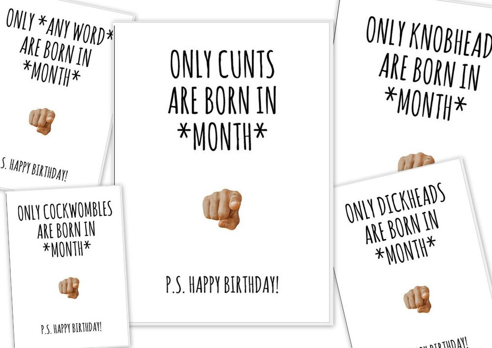Details About Rude Birthday Card For Friend Only Born In July Twt Cnt Etc Funny
