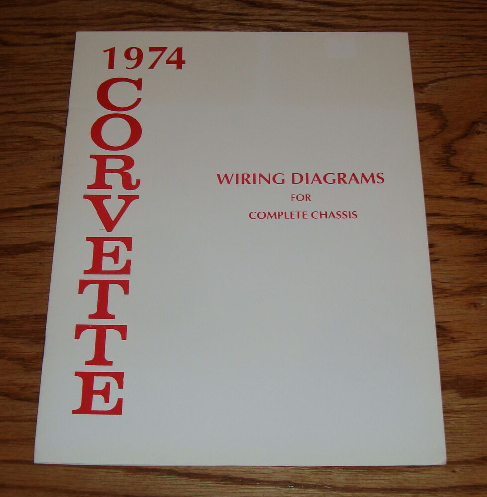 1974 Chevrolet Corvette Wiring Diagram Manual For Complete