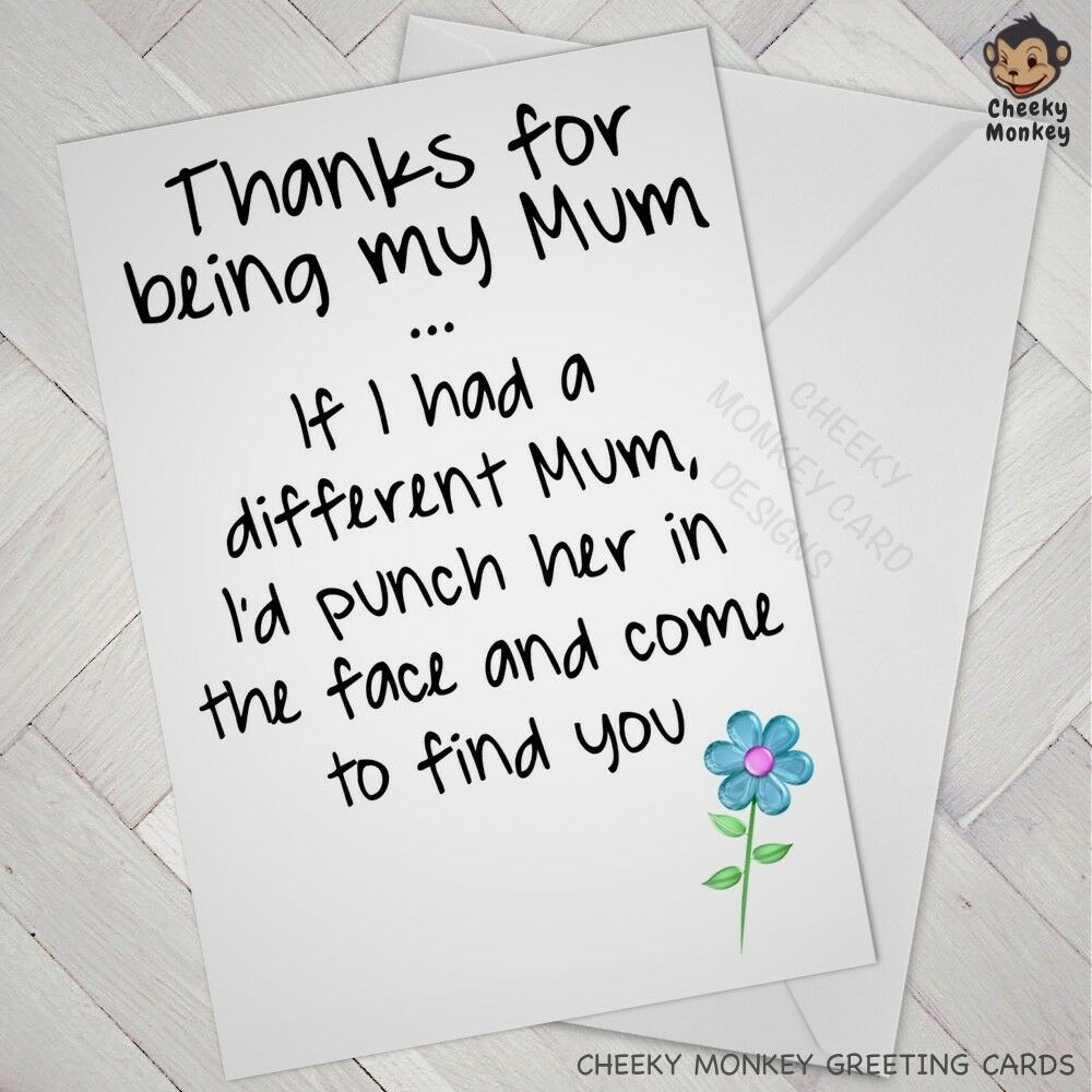 Details About Funny Birthday CARD Mum Cheeky Joke Banter Mom Mother Mothers Day Mammy Mam