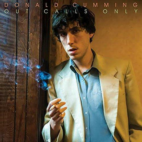 Donald Cumming - Out Calls Only (NEW CD)
