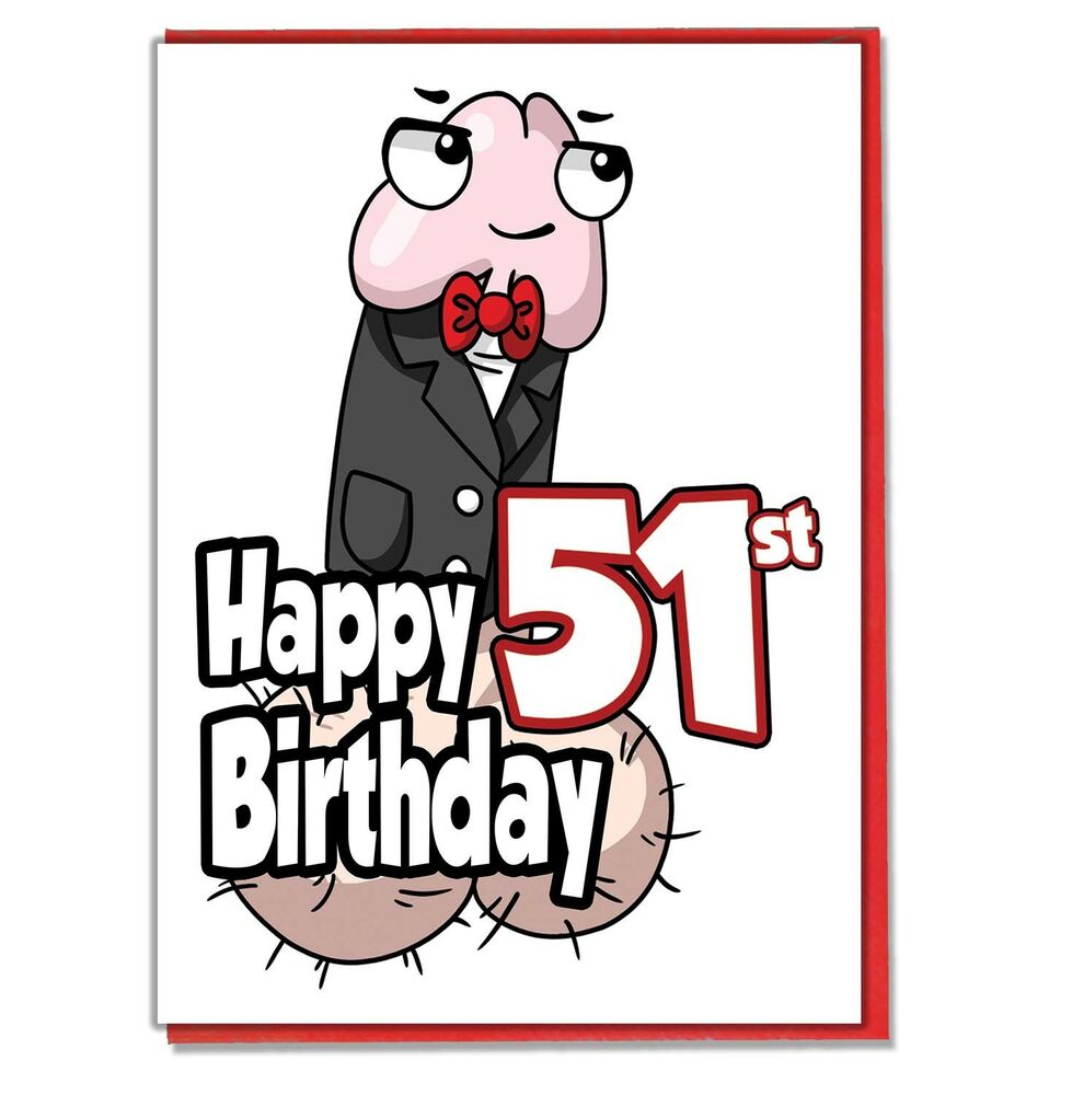 Funny Willy 51st Birthday Card