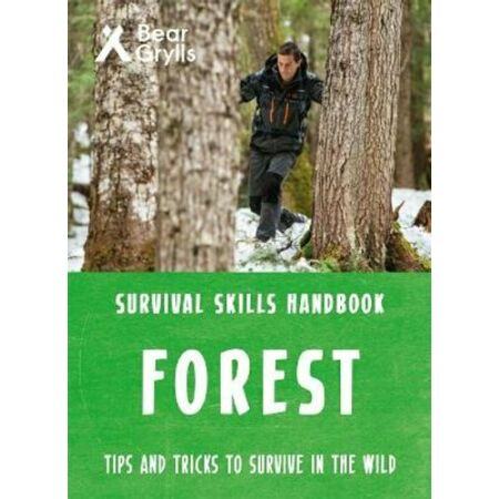 img-Bear Grylls Survival Skills Forest by Bear Grylls 9781786961174 | Brand New