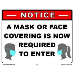 Sign Notice A Mask Or Face Covering Is Now Required Enter  8.5'' x 11'' Laminated