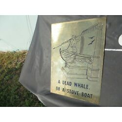 Kyпить A DEAD WHALE OR A STOVE BOAT, GUY ON FRONT OF BOAT HARPOONING BRASS SIGN на еВаy.соm