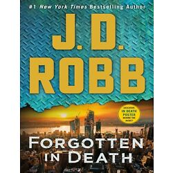 Forgotten in Death: An Eve Dallas Novel by J. D. Robb