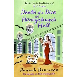 Death of a Diva at Honeychurch Hall, Paperback by Dennison, Hannah, Brand New...
