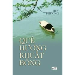 Que Huong Khuat Bong, Paperback by Phuong, Huy, Brand New, Free shipping in t...