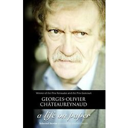 Life on Paper : Stories, Hardcover by Chateaureynaud, Georges-olivier; Gauvin...