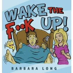 Wake The F**k Up!, Brand New, Free shipping in the US