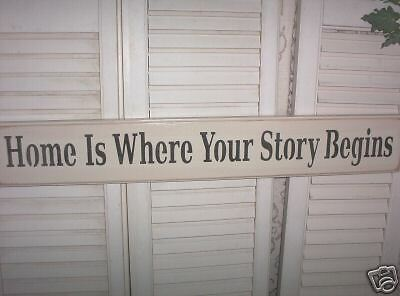 HOME IS WHERE YOUR STORY BEGINS primitive wood sign | eBay