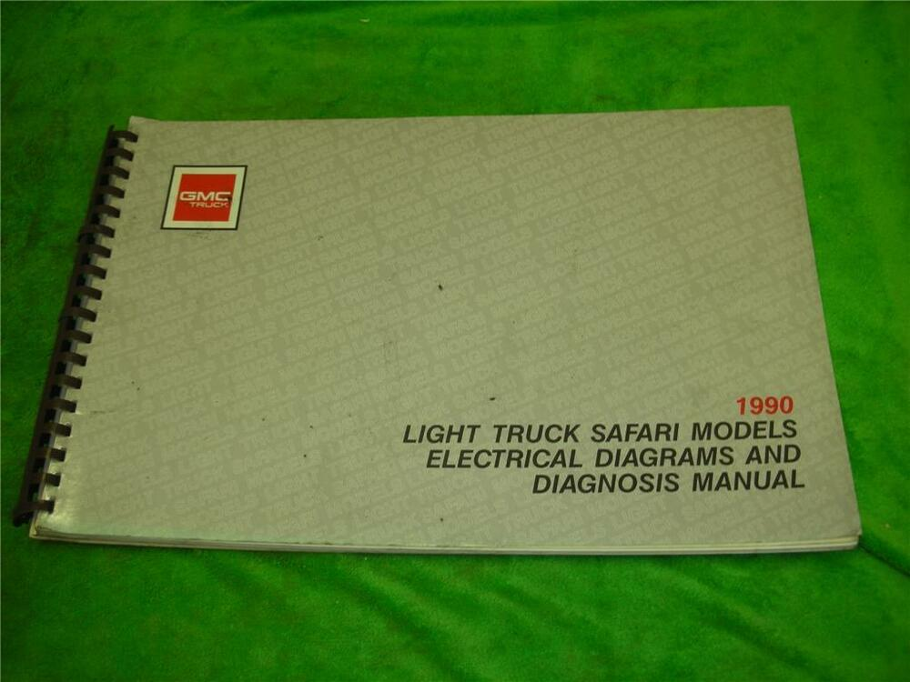 1990 Gmc Safari Electrical Diagrams Van Service Manual