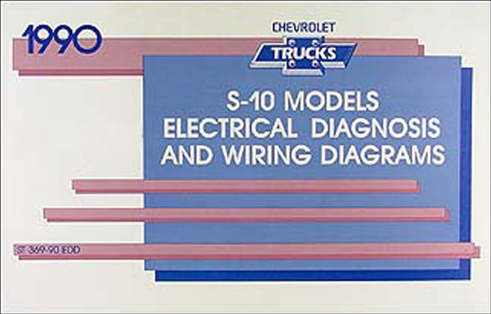 1990 chevy s 10 pickup and s10 blazer wiring diagram manual electrical schematic ebay. Black Bedroom Furniture Sets. Home Design Ideas