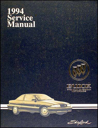 1994 Buick Skylark Shop Manual 94 Original Repair Service border=