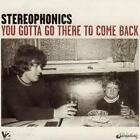 CD STEREOPHONICS You Gotta Go There To Come Back