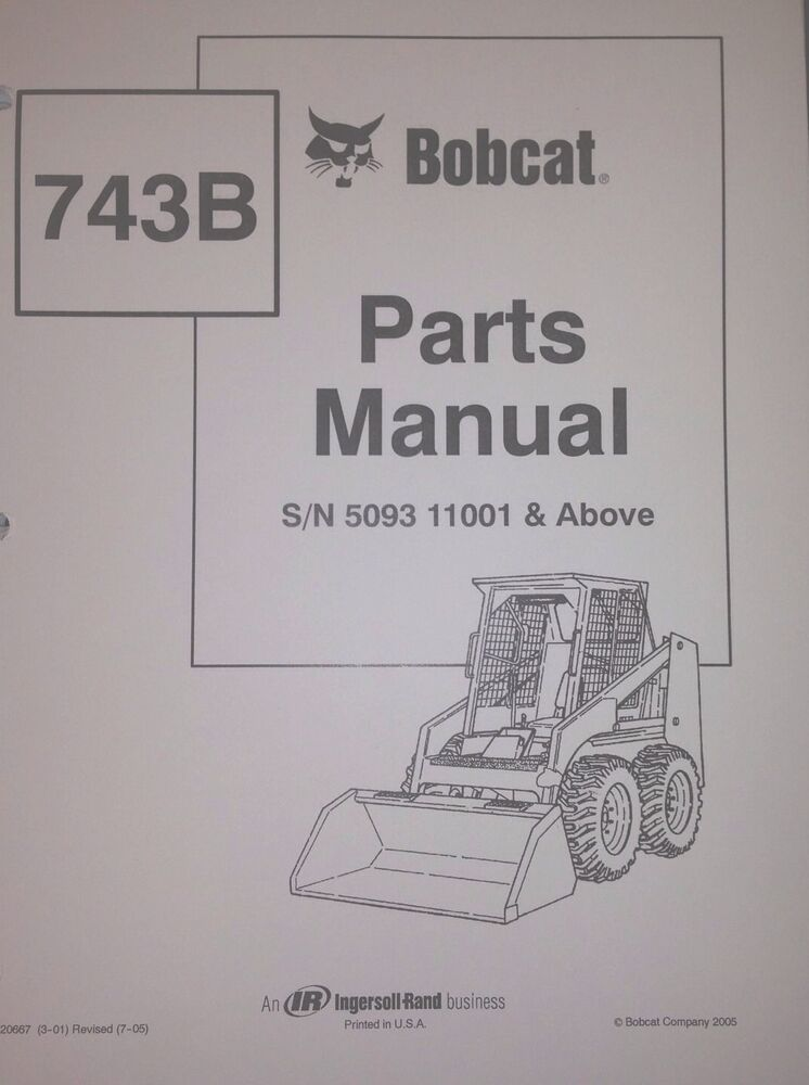 Bobcat 743b Parts Manual Book Skid Steer Early 6720667