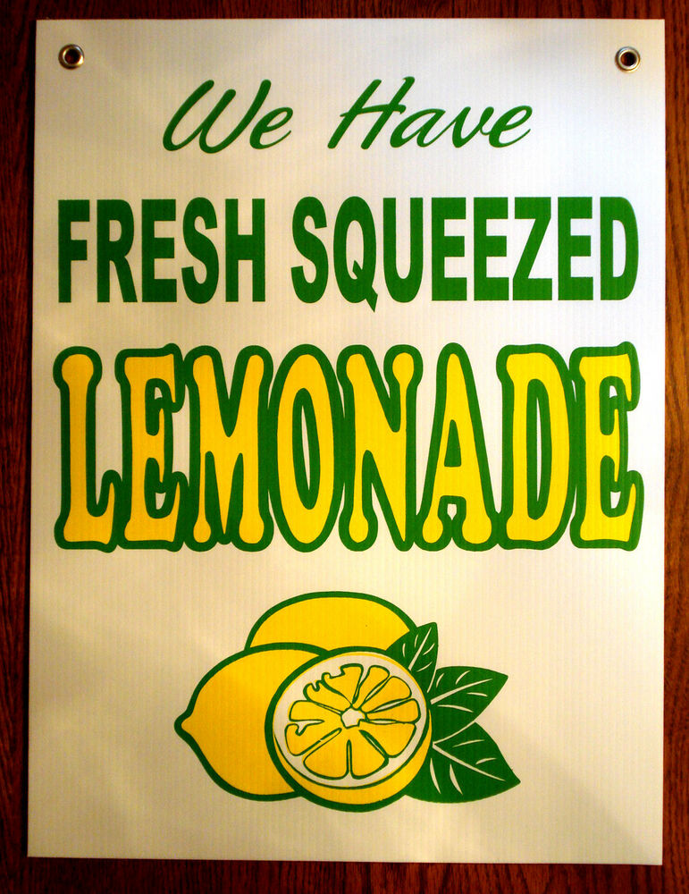 We Have Fresh Squeezed LEMONADE Coroplast SIGN New! 18x24 ...