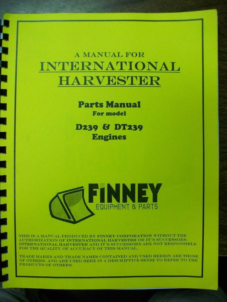 international ih d239 dt239 diesel engine parts book manual td7e international ih d239 dt239 diesel engine parts book manual td7e td8e 100e 125e
