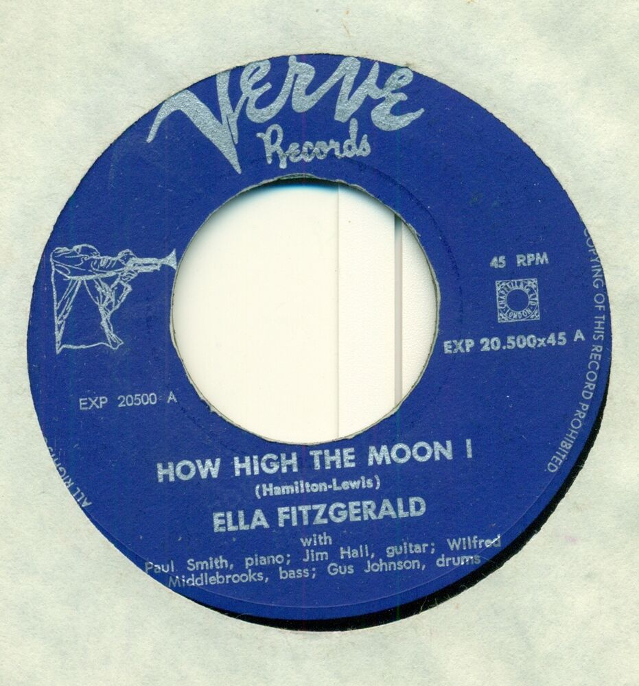 ella fitzgerald how high the moon jim hall paul smith 7 verve single c515 ebay. Black Bedroom Furniture Sets. Home Design Ideas