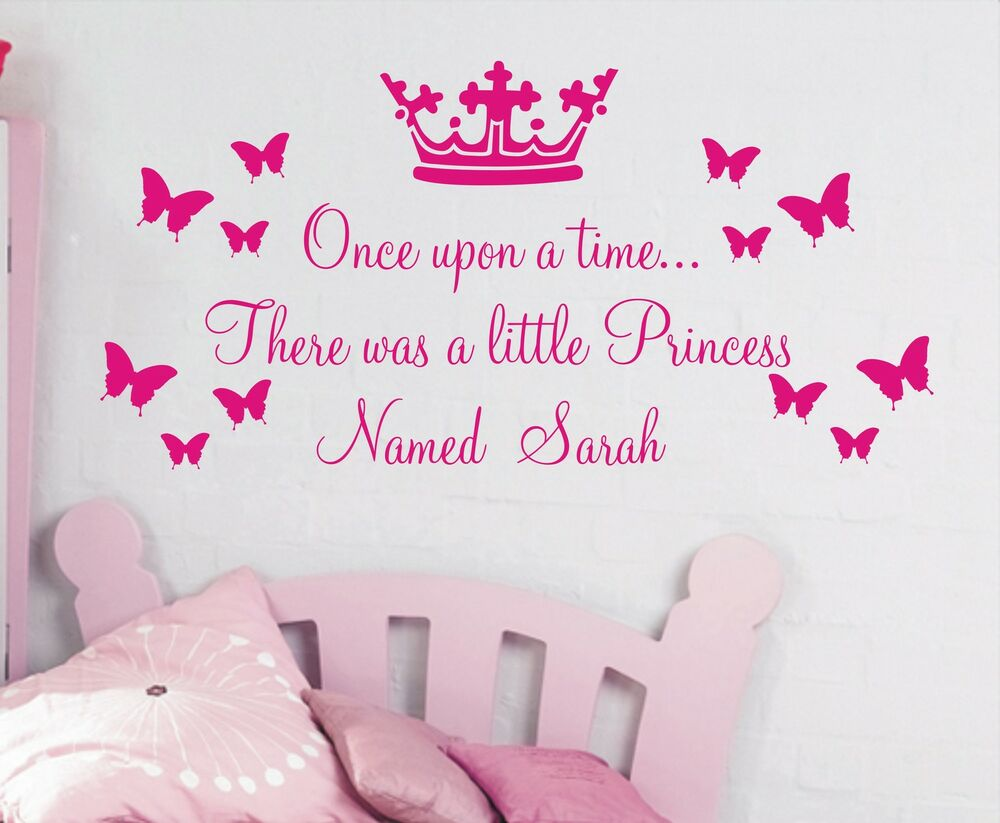 Personalised Once Upon A Time Princess Quote Wall Sticker Girls Bedrooms Pou5 Ebay