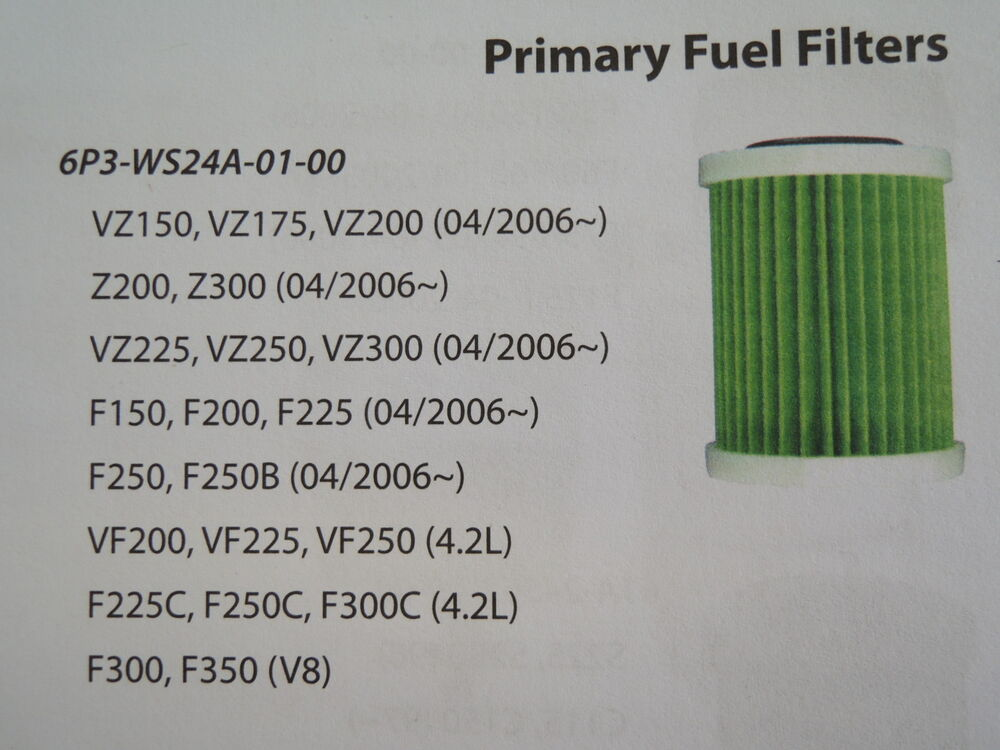 Yamaha 6P3 WS24A 01 00 fuel filter 150 250 outboard motor