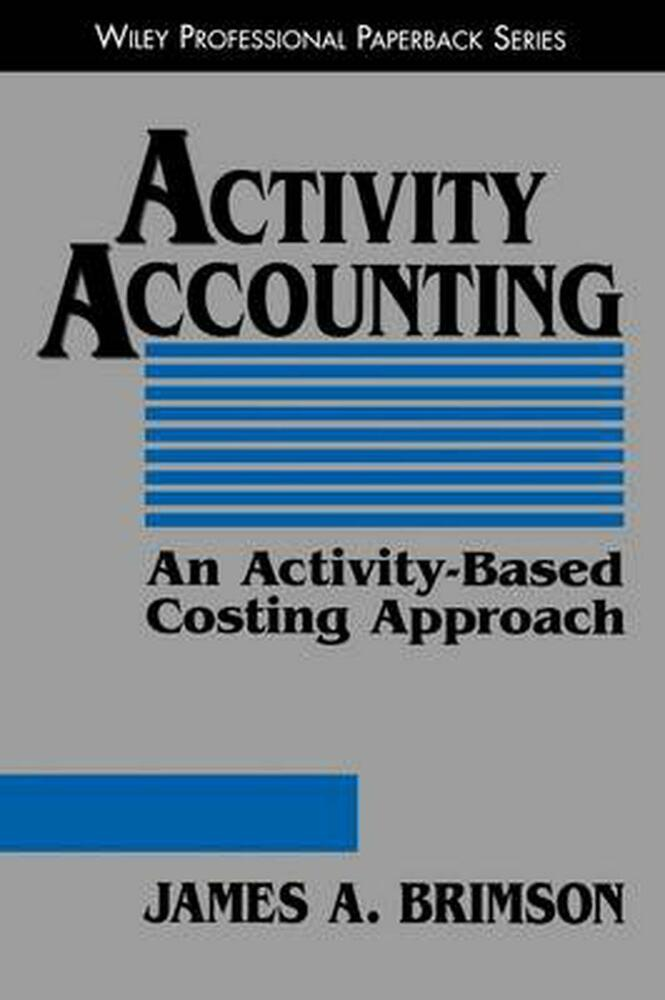 a look at activity based accounting Est users of the management accounting techniques discussed in this chapter one major development in product costing is activity-based costing (abc)  basically.