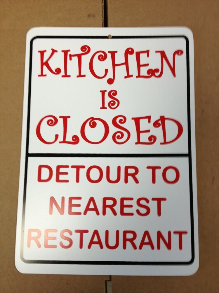 Man Cave Gag Gifts : Kitchen is closed detour funny gift pvc street sign bar