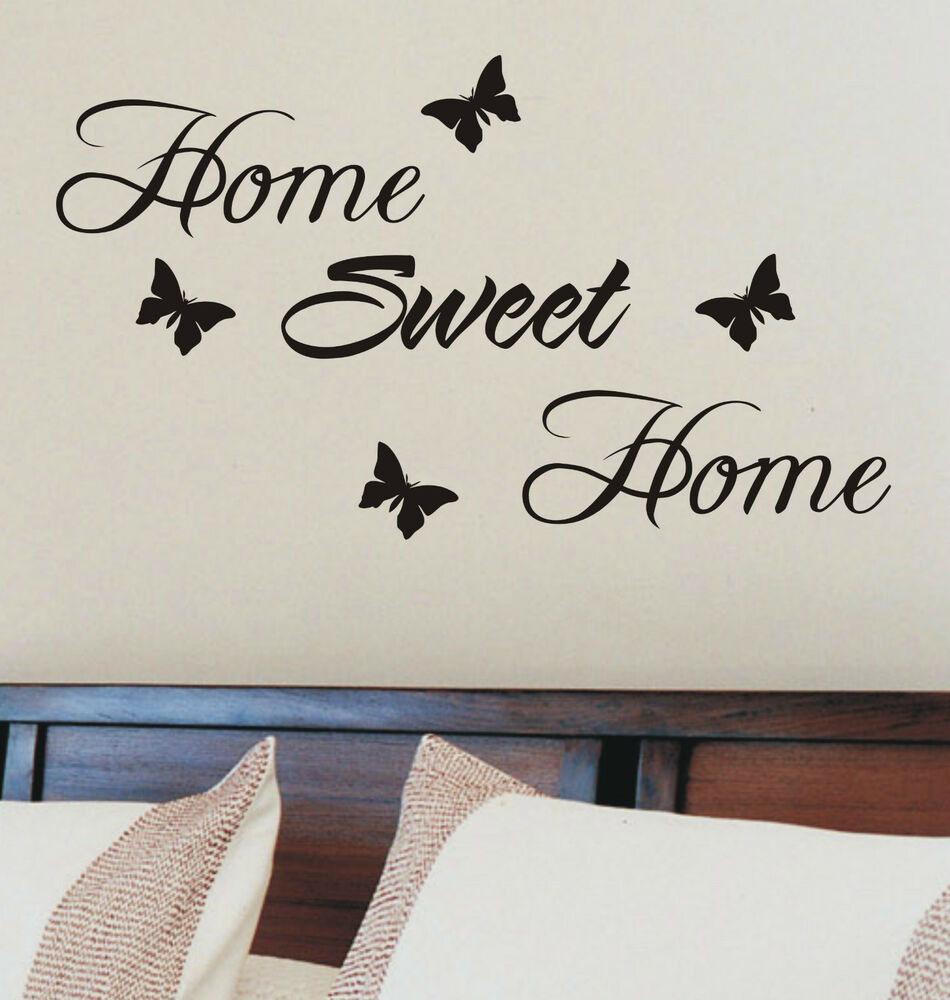 home sweet home wall sticker quote vinyl wall art home decoration ebay. Black Bedroom Furniture Sets. Home Design Ideas