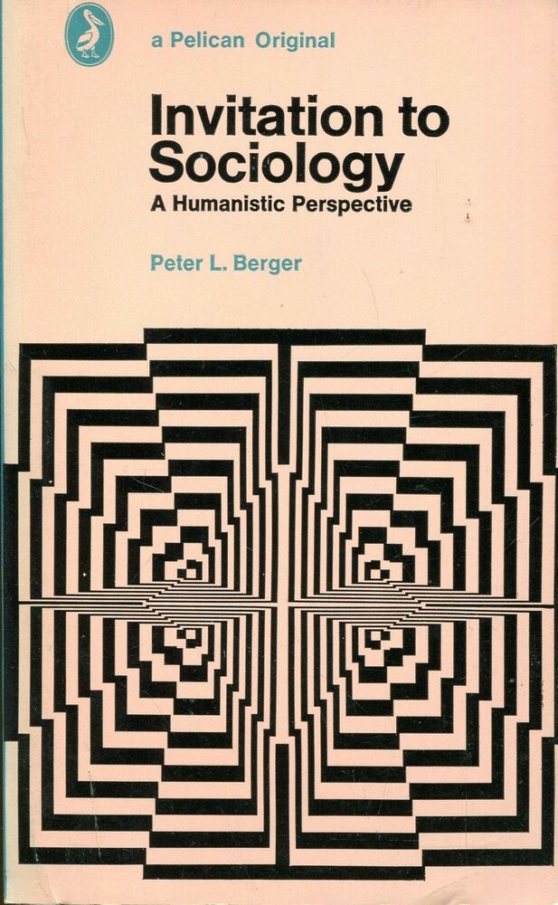 Peter Berger Invitation To Sociology is best invitation ideas