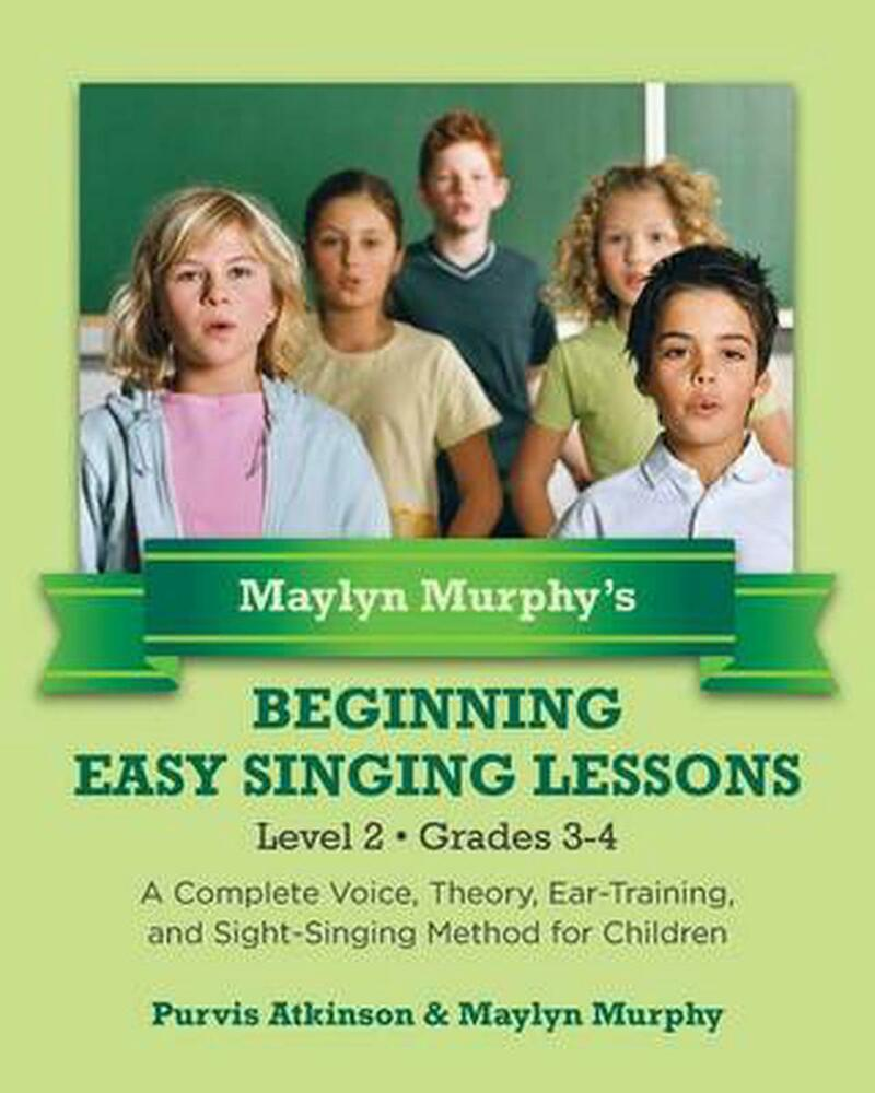 New maylyn murphy s beginning easy singing lessons level 2 grades 3 4