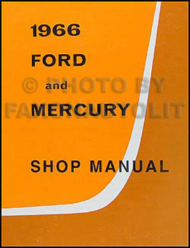 1966 ford galaxie ltd and mercury shop manual xl 500 monterey montclair parklane ebay Ford Galaxy Minivan workshop manual ford galaxy pdf