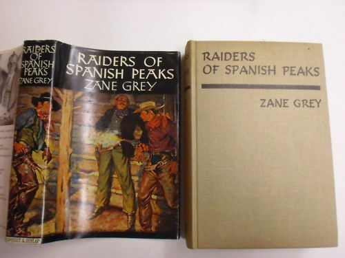 Zane Grey RAIDERS of SPANISH PEAKS WalterBlack Edition Hardcover1960Copy(ZG50jm)