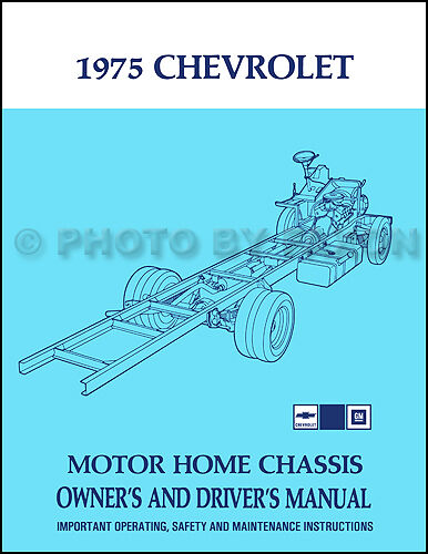 1975 Chevrolet Motor Home Chassis Owners Manual Chevy P30 Motorhome Owner Guide