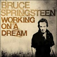Springsteen, Bruce - Working On A Dream NEW CD