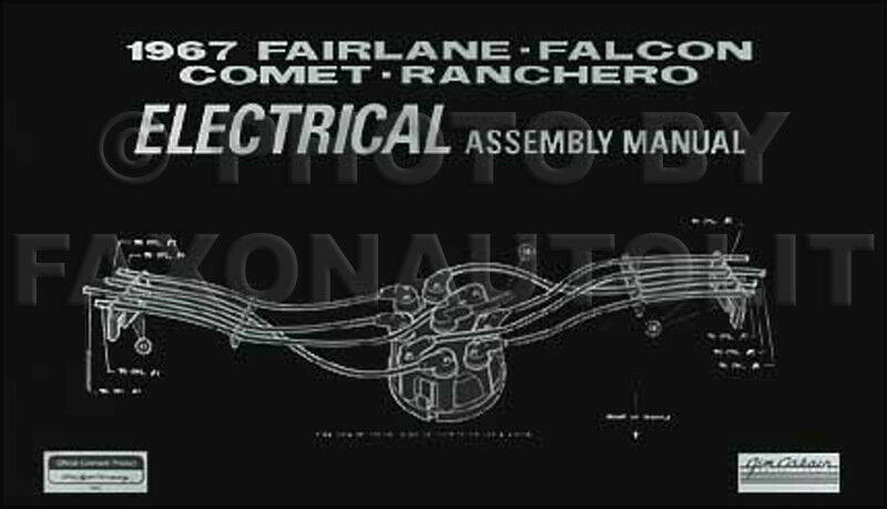 1967 Mercury Electrical Assembly Manual Comet Cyclone Capri Caliente Wiring