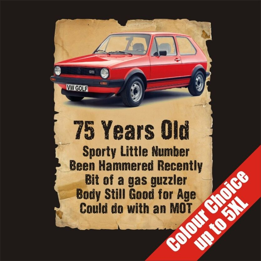 Details About 75 Year Old Classic Golf Funny 75th Birthday Gift Dad Him Grandad T Shirt S 5XL