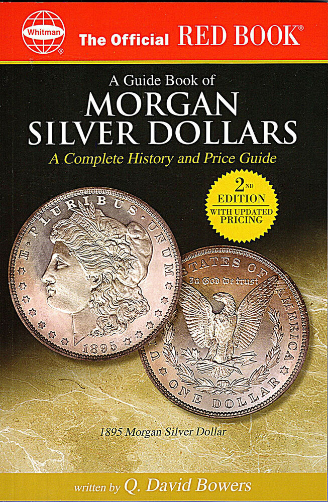 Brand New Guide Book Of Us Morgan Silver Dollars Price Guide 2nd Edition Book 794819435 Ebay