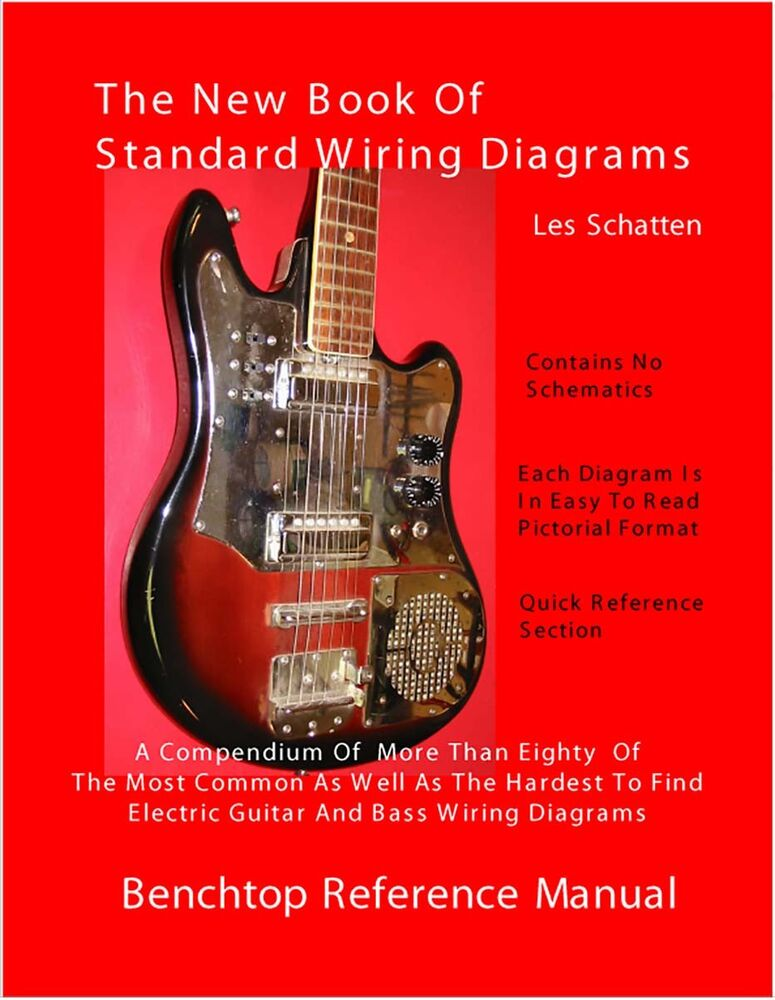 Schatten Book Of Standard Wiring Diagrams For Guitar  Bass